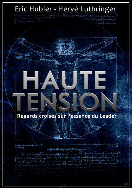 """Haute Tension"", par Eric Hubler et Hervé Luthringer"